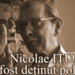Nicolae Itul (+dec. 2009), camarad de suferinta, descrie atmosfera de la Tg. Ocna si sfarsitul lui Valeriu Gafencu
