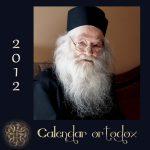 Un cadou pentru cei dragi: Calendare Ortodoxe pentru 2012, cu fotografii ale Parintelui Justin Pârvu