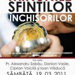 """Conferinta """"Minunile Sfintilor inchisorilor"""" – Iaşi, 19 martie 2011"""