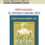 Mănăstirea Sf. Herman din Alaska cinsteşte Sfinţii închisorilor din România, închinându-le calendarul pe 2014