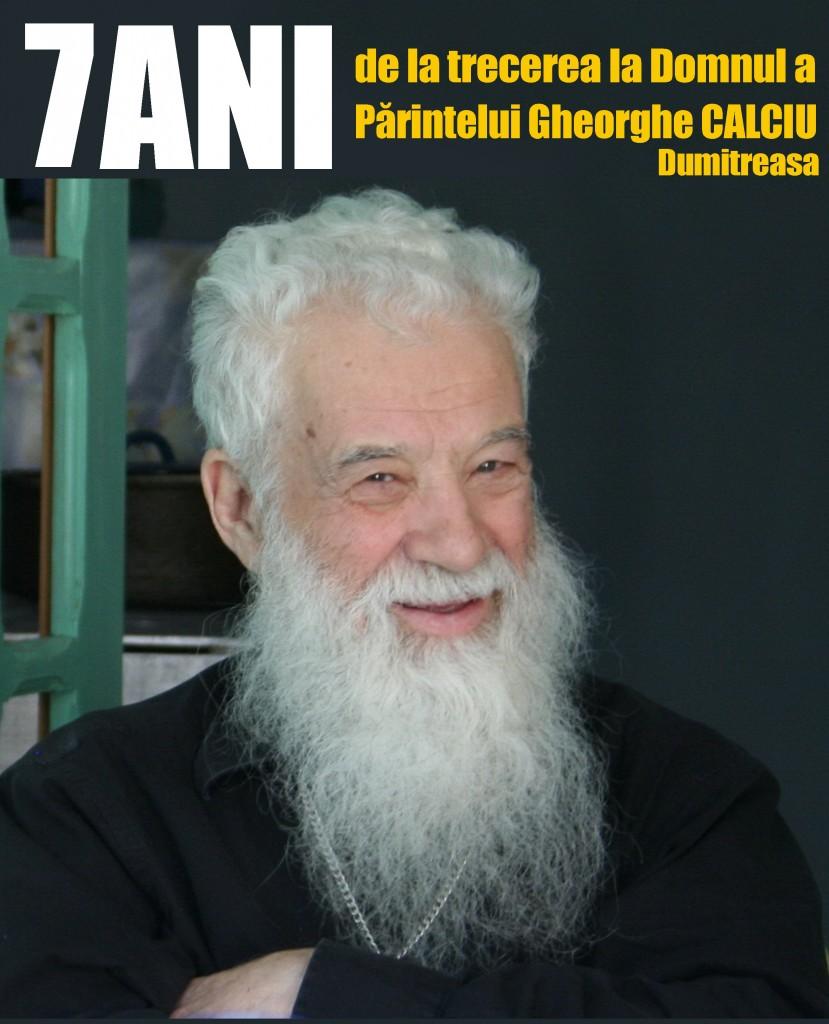 7 ani Parintele Gheorghe Calciu