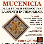 Conferință, Miercuri, 26.03.2014, ora 18:00: MUCENICIA – De la Sfinţii Brâncoveni la Sfinţii închisorilor