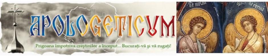 † APOLOGETICUM: Ortodoxie, neam şi ţară