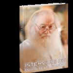 Apariție editorială: INTERVIURI inedite cu Părintele Justin